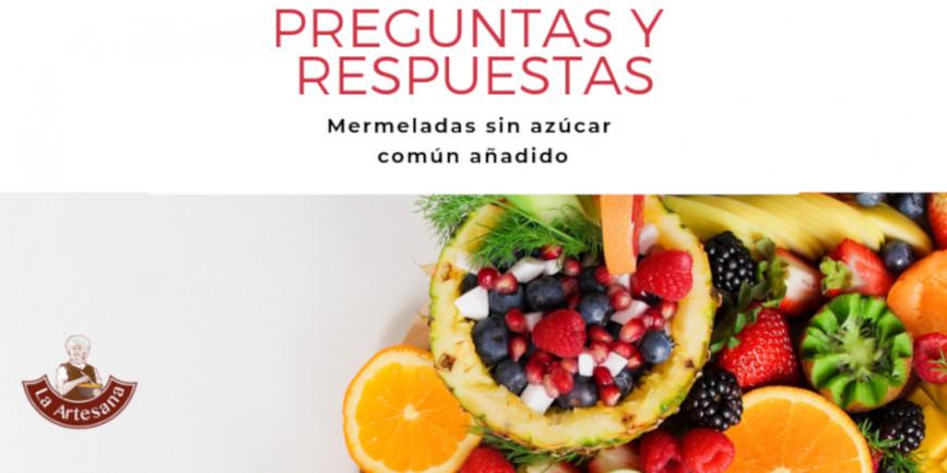 Preguntas y respuestas sobre las mermeladas sin azúcar común añadido