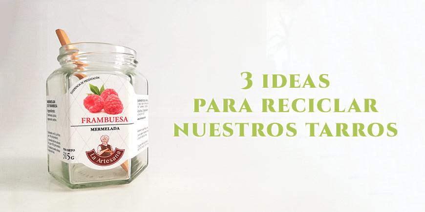 Día Mundial del Reciclaje: 3 ideas originales para reciclar nuestros tarros de cristal