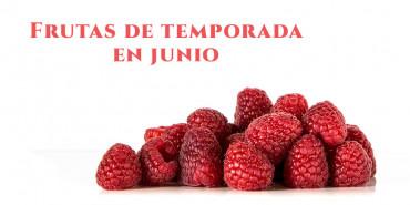 Descubre las frutas de temporada del mes de junio