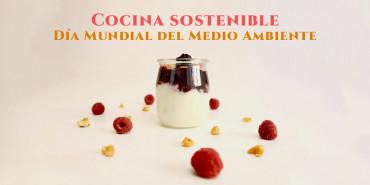 Cocina sostenible para el Día Mundial del Medio Ambiente